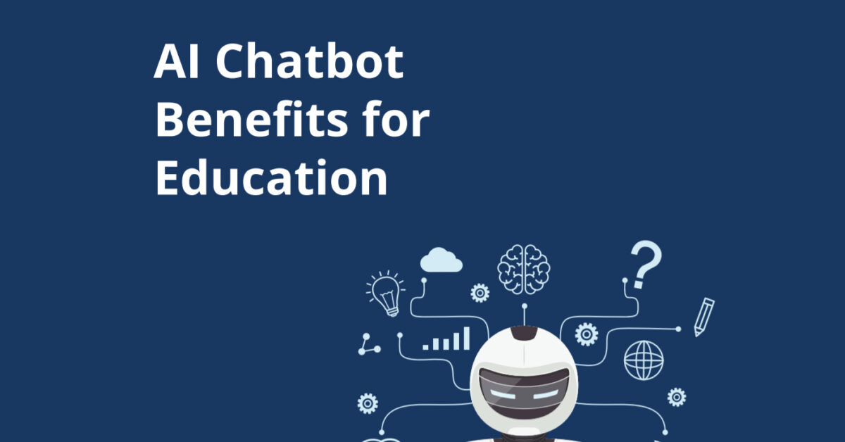 Infographic : AI Chatbot Benefits for Education