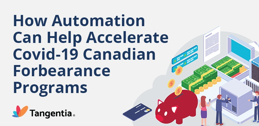 Infographic : How Automation Can Help Accelerate COVID-19 Canadian Forbearance Programs