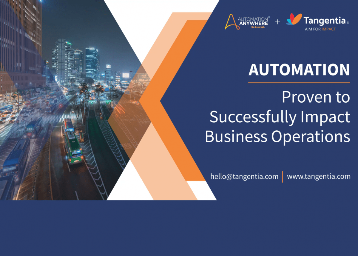 Tangentia Videos – Automation: Proven to Successfully Impact Business Operations