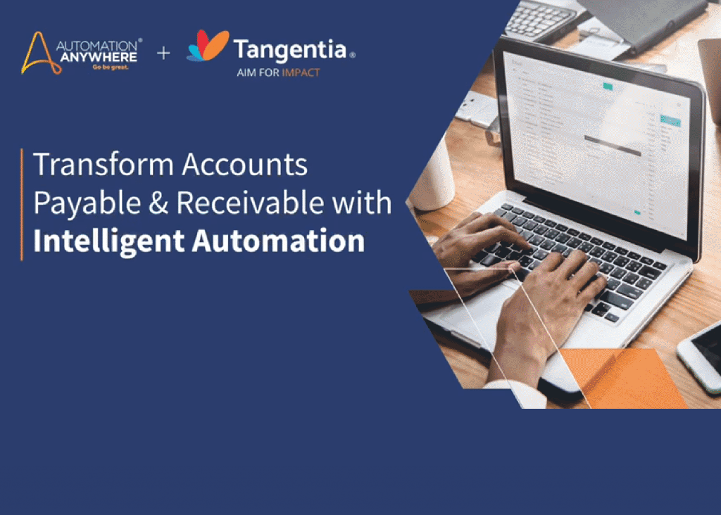 Tangentia Videos – Intelligent Automation for Accounts Payable & Receivable