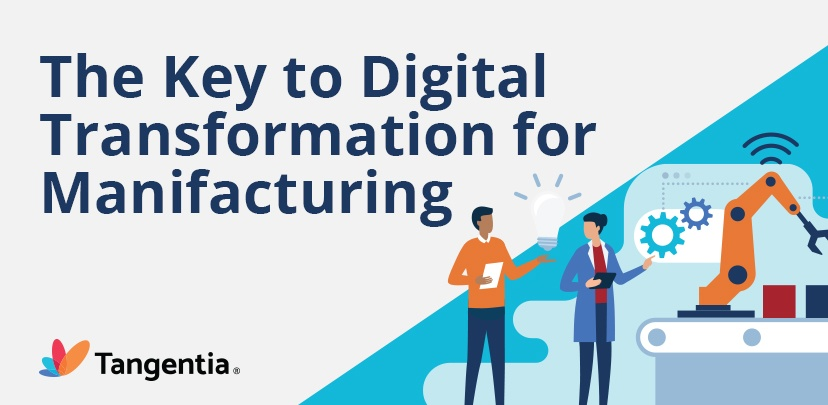 Infographic : The Key to Digital Transformation for Manufacturing