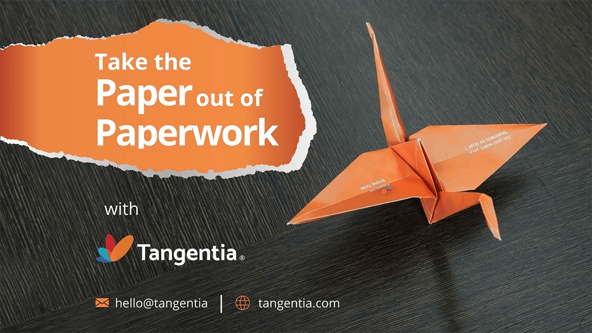 Tangentia Videos – Take the Paper Out of Paperwork